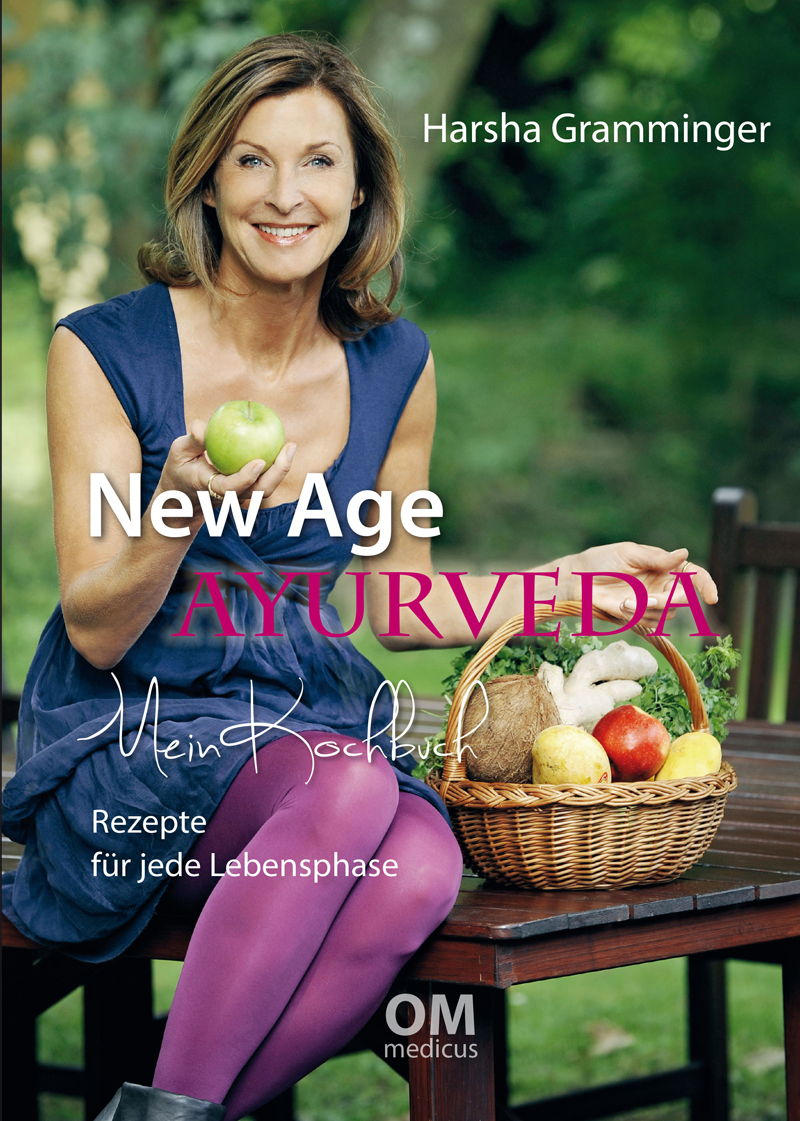 Cover Harsha Gramminger New Age Ayurveda – Mein Kochbuch